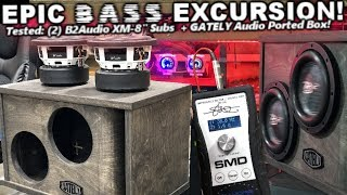 "EPIC 8"" BASS Excursion! 2 B2 Audio XM8 + Gately Audio Ported Box - Russian Baltic Birch!"