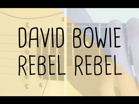 How To Play The Riff Rebel Rebel David Bowie Guitar Lesson
