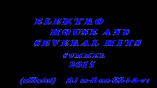 Elektro house and several hits official Dj mm-II-rr-OO-ss