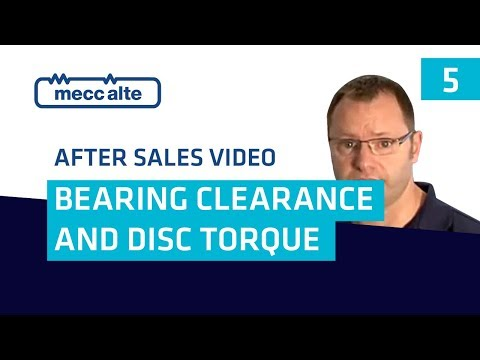 VIDEO 5 Bearings clearance and disk torque