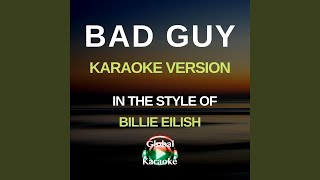 Bad guy (in the style of billie eilish ...