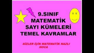 2018-2019 9.SINIF MATEMATİK SAYI KÜMELERİ/TEMEL KAVRAMLAR KONU ANLATIMI