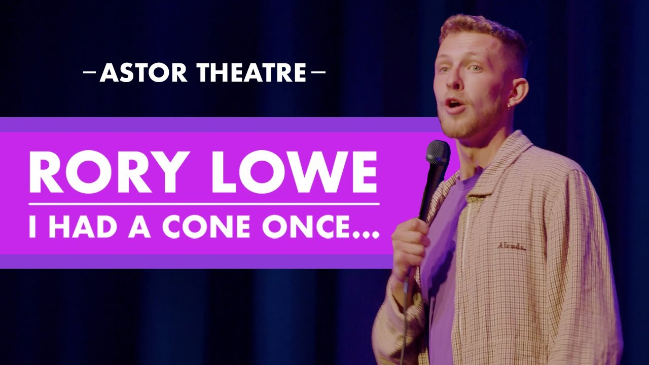 I Had A Cone Once | Rory Lowe | Astor Theatre