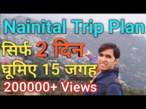 Nainital Trip Plan    Nainital Visit in 2 Days    Cover 15 Places in 2 Days
