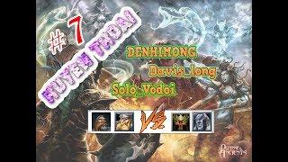 #7 - Trận đấu Hay Nhất từng xem (Davislong vs Solovodoi, Denhimong)