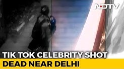 TikTok Celebrity Shot Dead Near Delhi, Attackers Seen On CCTV