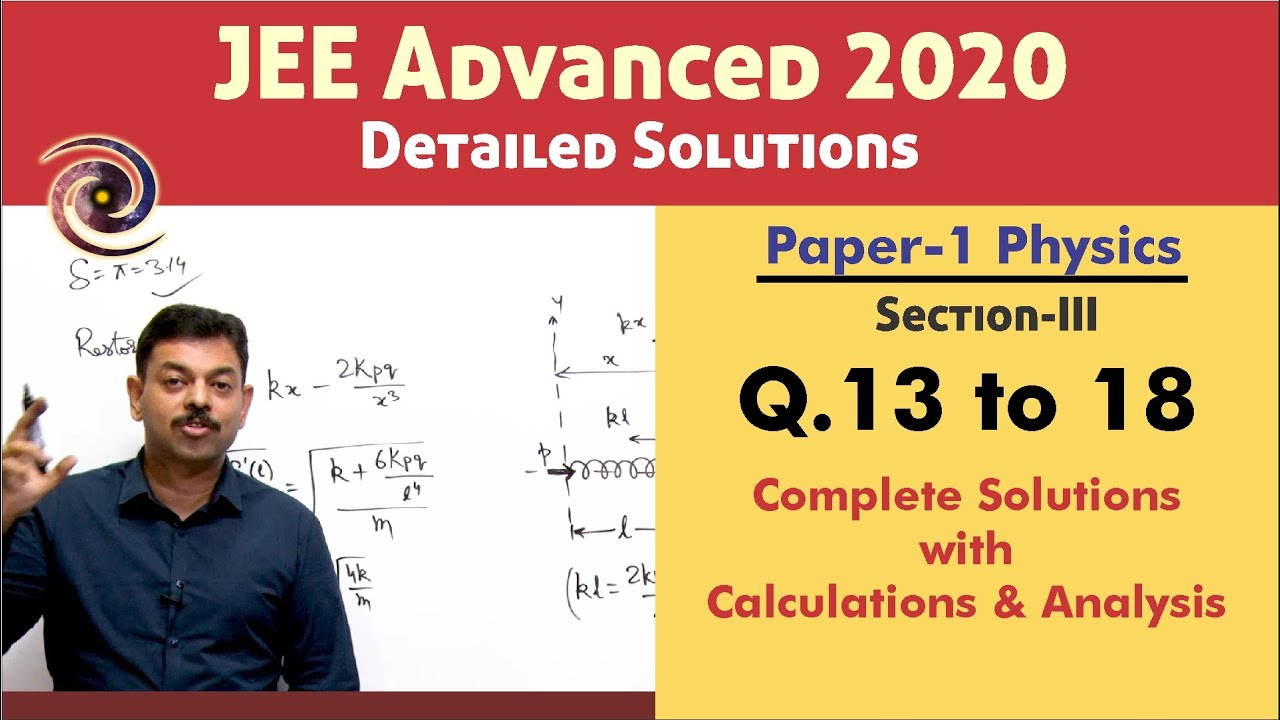 JEE Advanced 2020 Physics Solutions (Paper 1) | Q. 13 to 18