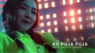 Download lagu Ucie Sucita Kupuja Puja Ipank Cover