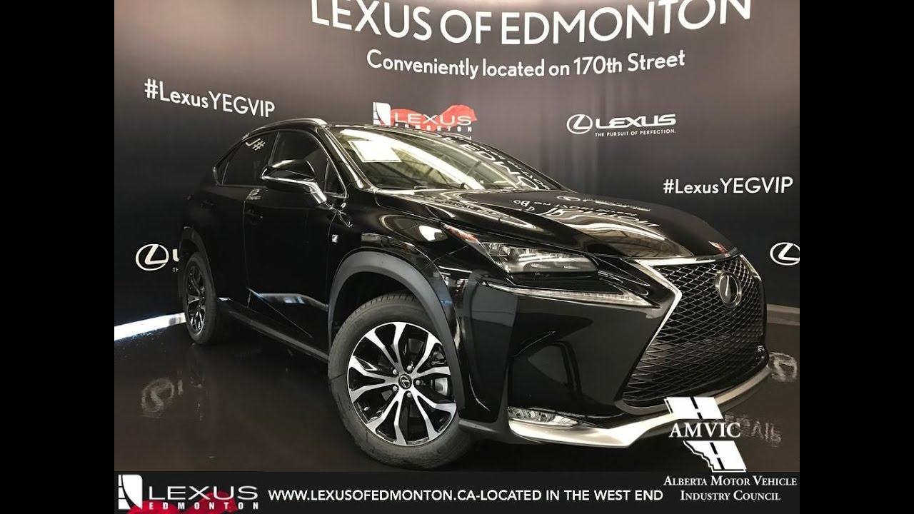 2017 Black Lexus Nx 200t Awd F Sport Series 3 In Depth Review Downtown Edmonton Alberta