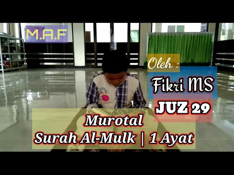 murotal-surah-al-mulk-ayat-1-|-juz-29-ke-67-:-30-ayat-|-fikri-ms-[masjid-aiman-fakihani]