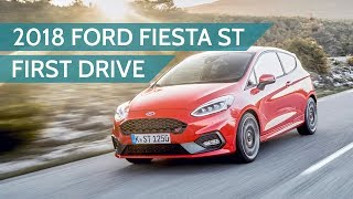 2018 Ford Fiesta ST first drive review: Still on Top