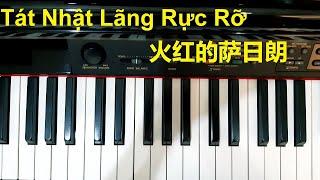 Hướng dẫn TÁT NHẬT LÃNG RỰC RỠ - 火红的萨日朗 | Piano cover | Đinh Công Tú