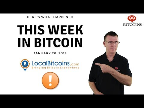 This Week In Bitcoin - Jan 28th, 2019