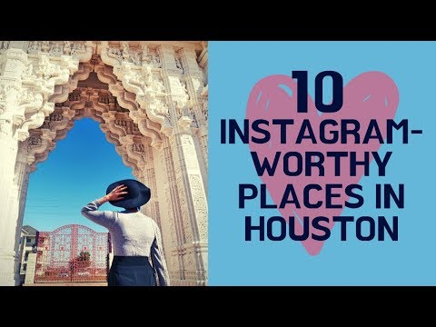 10 INSTAGRAM WORTHY SPOTS IN HOUSTON | HOUSTON PHOTOGRAPHY LOCATIONS | THINGS TO DO IN HOUSTON