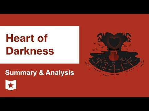 Heart of Darkness by Joseph Conrad | Summary & Analysis
