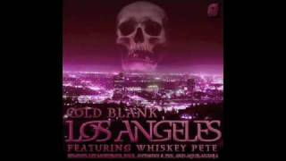 Cold Blank - Los Angeles feat. Whiskey Pete (Dirty Mix)