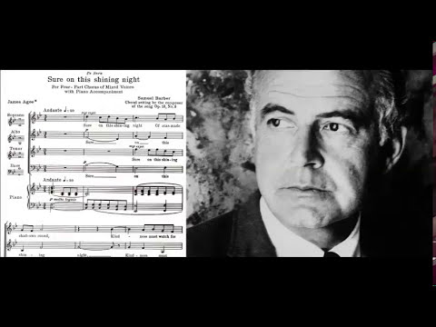 Клип Samuel Barber - Sure On This Shining Night