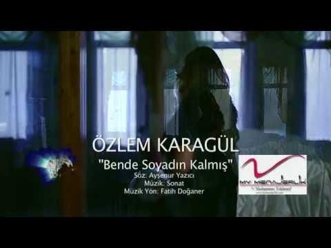 Özlem Karagül - Bende Soyadın Kalmış (Official Video)