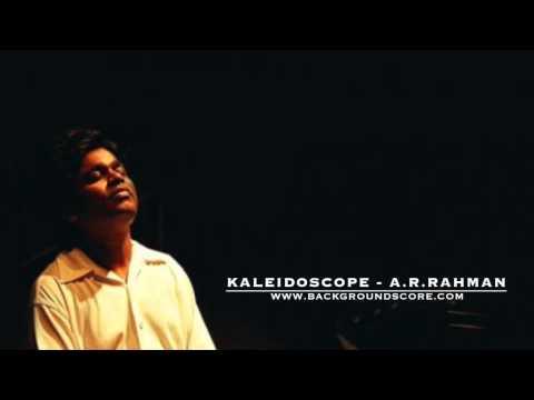Kaleidoscope - A.R.Rahman