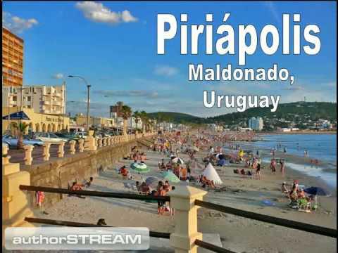 PIRIAPOLIS,  Maldonado  - Uruguay  (1ra. parte)