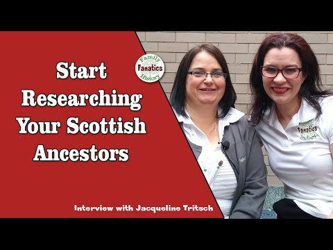 Tips for Getting Started in Scottish Research from Jacqueline Tritsch