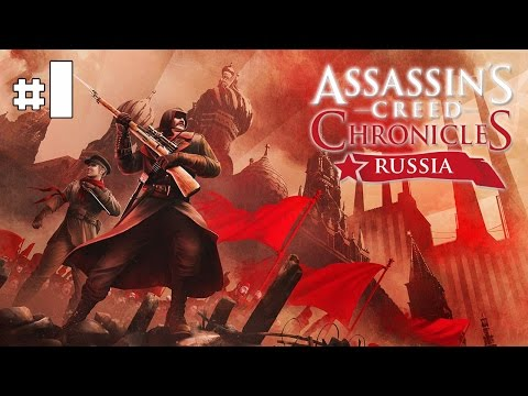 Assassin's Creed Chronicles Russia - Playthrough #1 [FR]