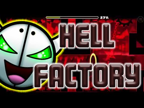Hell Factory Full Level | Geometry Dash