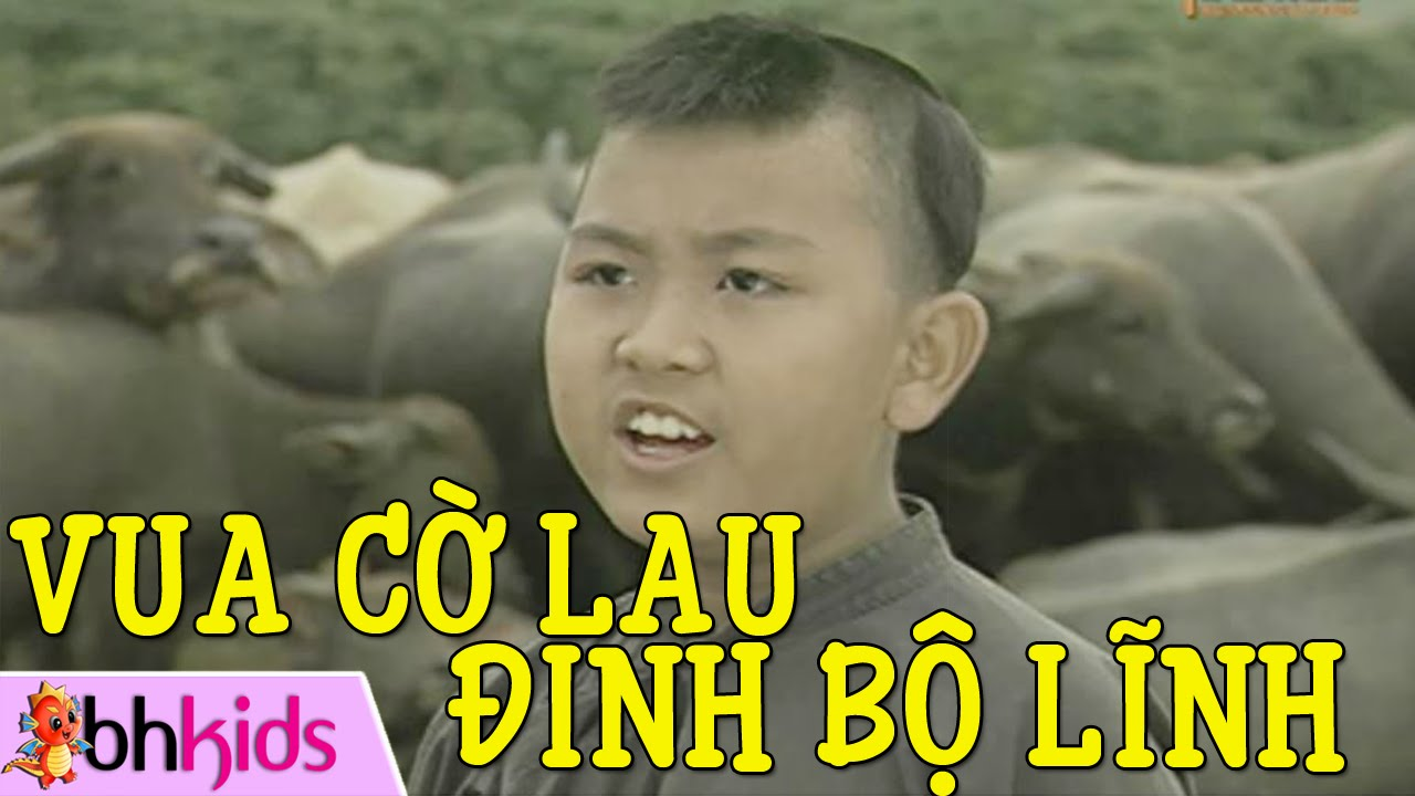 Phim Vua Cờ Lau Đinh Bộ Lĩnh – Cổ Tích Việt Nam [Full HD]