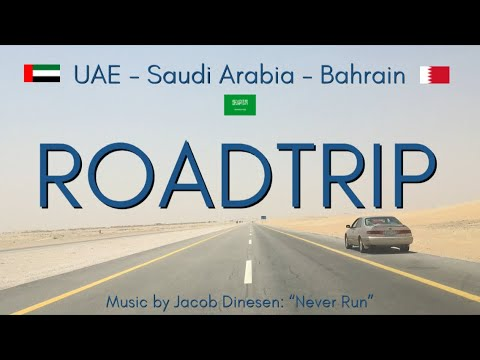 Roadtrip through Saudi Arabia (UAE to Bahrain) 🇦🇪 🇸🇦 🇧🇭 ✨