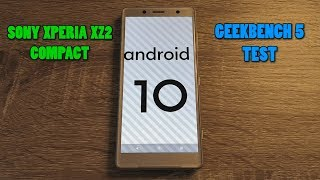 Sony Xperia XZ2 Compact - Official Android 10 - Geekbench 5 Test