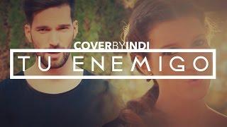 Pablo López - Tu Enemigo ft. Juanes (cover INDI)