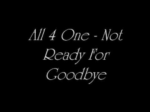 All 4 One   Not Ready For Goodbye   YouTube