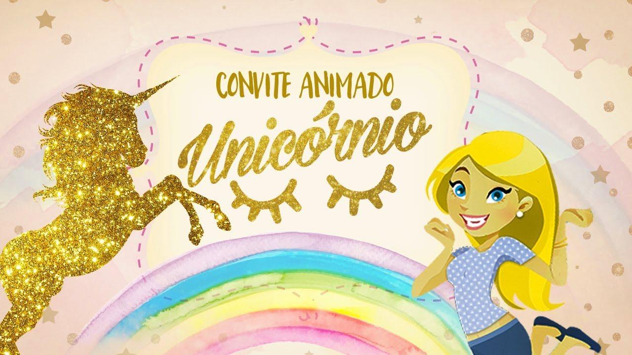 Convite Animado Unicórnio Grátis Youtube