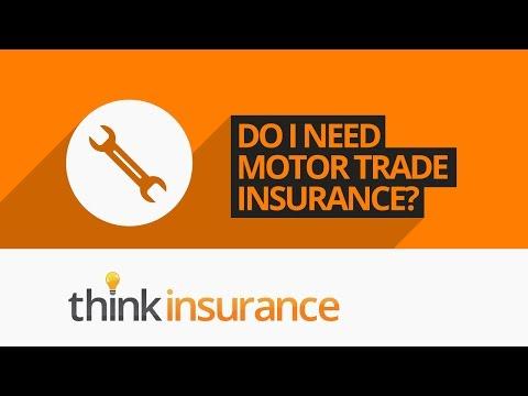 Motor Trade Insurance Under 25s - Do I Need Motor Trade Insurance?   Think Insurance