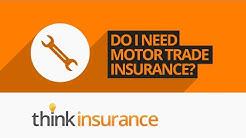 Motor Trade Insurance Under 25s - Do I Need Motor Trade Insurance? | Think Insurance