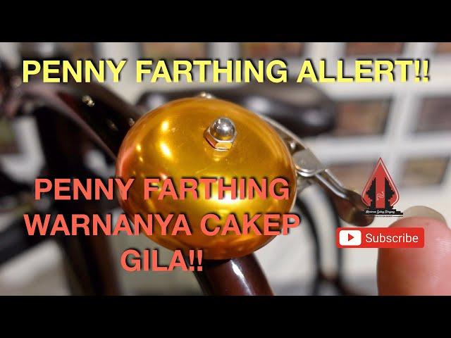 PENNY FARTHING INDONESIA   CAKEP BANGET WARNANYA!! ASIKKK!!