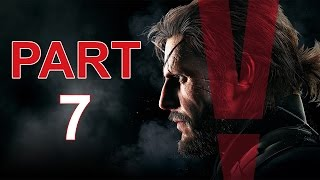 Metal Gear Solid 5: The Phantom Pain - Let's Play - Part 7 - \