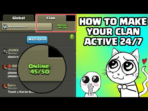 How To Make Your Clan ACTIVE 24/7 In Clash Of Clans 2018