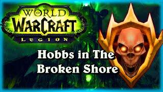 The Broken Shore with Hobbs ~ Legion World of Warcraft