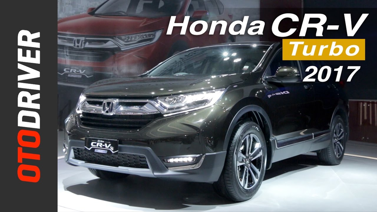 Honda CR-V Turbo 2017 First Impression Review Indonesia | OtoDriver - YouTube