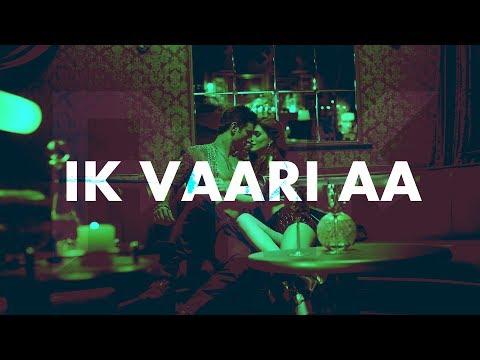 IK VAARI AA | UPLIFTING MIX | AYK | RAABTA | SUSHANT & KRITI | PRITAM | ARIJIT | AMITABH