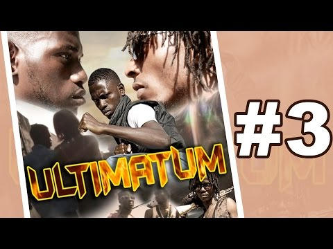 ULTIMATUM - #3 [EXCLU] Série ivoirienne