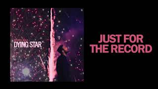 Ruston Kelly - Just For The Record (Official Audio)