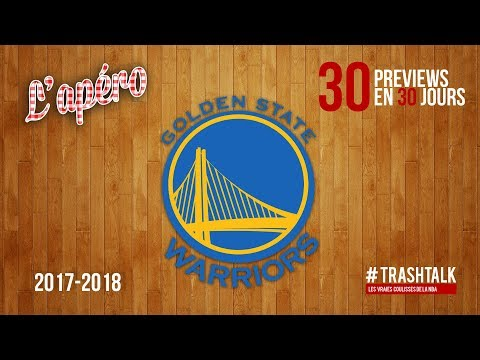 Preview 2017/18 : les Golden State Warriors
