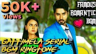 Gattimela kannada serial BGM Ringtone | Whatsapp status | Gattimela Serial BGM |