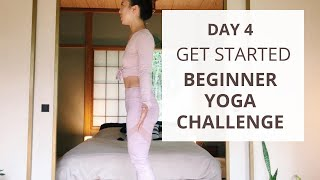 Day 4 | Get Started | Beginner Yoga Challenge | Mountain Pose | Tadasana