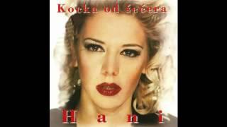 Hani - Kocka od secera - (Audio 1995) HD
