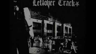 Leftöver Crack (C.R.S.7) - Heroin Or Suicide