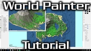World Painter Tutorial - The Basics, GUI, Custom Brushes, Exporting