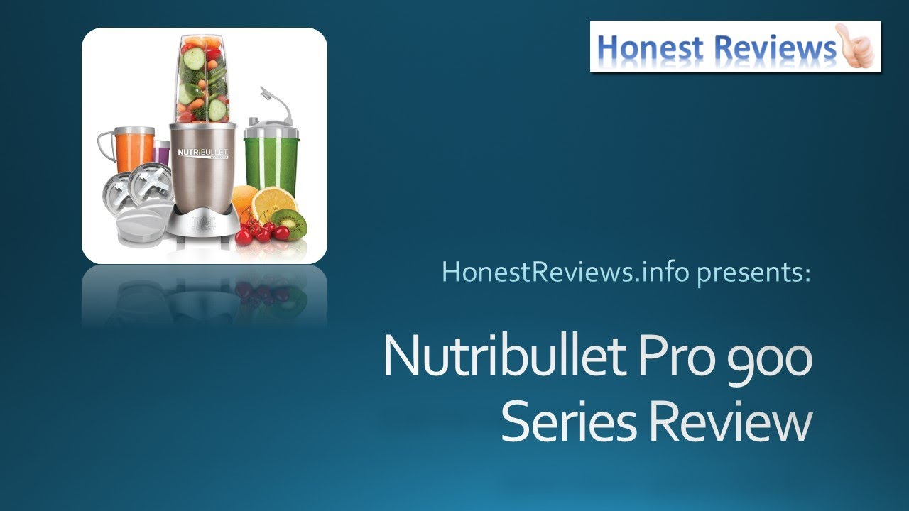 Nutribullet Review - Nutribullet Pro 900 Series Review - YouTube